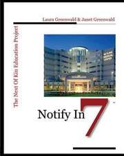 Notify in 7