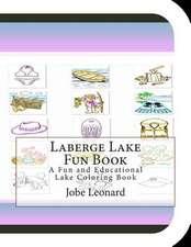 LaBerge Lake Fun Book
