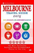 Melbourne Travel Guide 2015