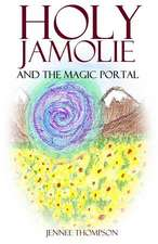 Holy Jamolie and the Magic Portal