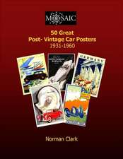 50 Great Post-Vintage Car Posters 1931-1960