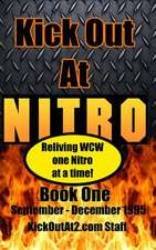Kick Out at Nitro! - Volume 1 - September - December 1995