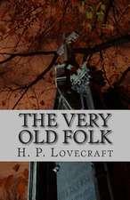 The Very Old Folk