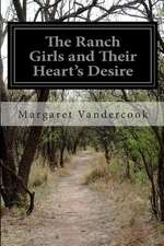 The Ranch Girls and Their Heart's Desire