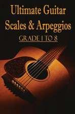Ultimate Guitar Scales & Arpeggios