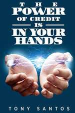 The Power of Credit Is in Your Hands