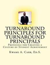 Turnaround Principles for Turnaround Principals