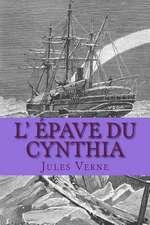 L' Epave Du Cynthia