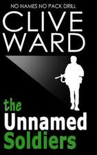 The Unnamed Soldiers