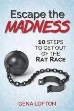 Escape the Madness!