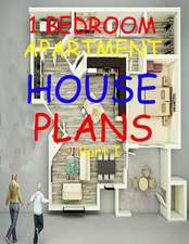 1 Bedroom Apartment / House Plans