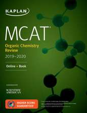 MCAT Organic Chemistry Review 2019-2020: Online + Book