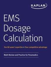 EMS Dosage Calculation