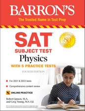SAT Subject Test Physics: With Online Tests