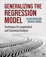 Generalizing the Regression Model: Techniques for Longitudinal and Contextual Analysis
