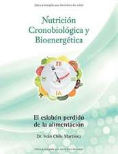 Nutricion Cronobiologica y Bioenergetica (Edicion a Color)