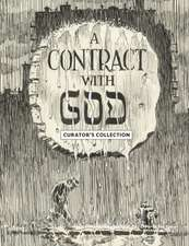 Will Eisner's A Contract With God: Curator's Collection