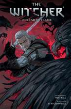 The Witcher Volume 4: Of Flesh and Flame