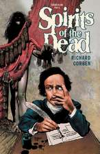 Edgar Allen Poe's Spirits Of The Dead 2nd Edition