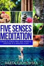 Five Senses Meditation