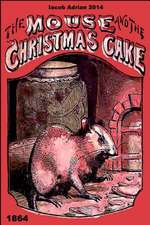 The Mouse and the Christmas Cake 1864
