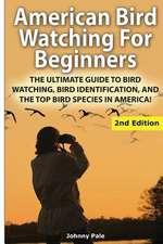 American Bird Watching for Beginners