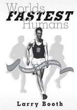 Worlds Fastest Humans