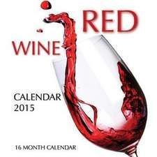 Red Wines Calendar 2015