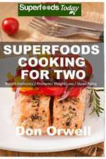Superfoods Cooking for Two