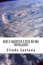 Deus E Quantico E Esta No DNA