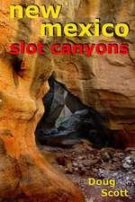New Mexico Slot Canyons