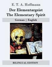 Der Elementargeist / The Elementary Spirit