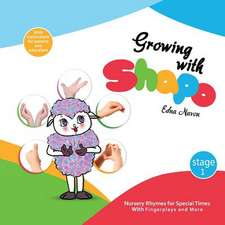 Growing with Shapo - Nursery Rhymes for Special Times