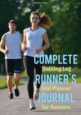Complete Runner's Journal