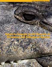 Report to Congress on the Recovery of Threatened and Endangered Species Fiscal Years 2007-2008