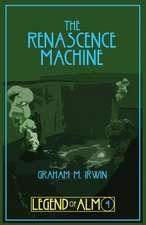 The Renascence Machine