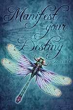 Manifest Your Destiny Journal