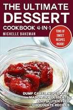 The Ultimate Dessert Cookbook 4-In-1