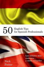 50 English Tips for Spanish Professionals