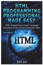 HTML Programming Professional Made Easy