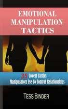 Emotional Manipulation Tactics