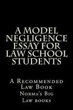A Model Negligence Essay for Law School Students