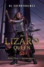 The Lizard Queen Book Three