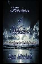 Frontiers of Wisdom