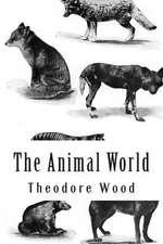 The Animal World
