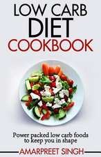 Low Carb Diet Cookbook