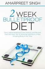 2 Week Bulletproof Diet