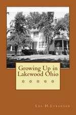 Growing Up in Lakewood Ohio