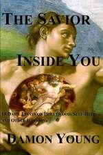 The Savior Inside You