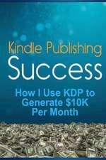 Kindle Publishing Success